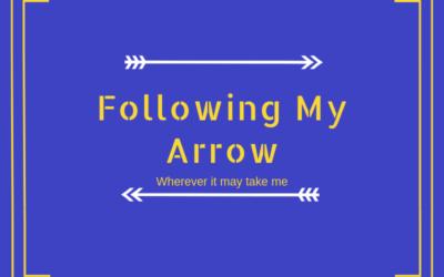 Following my Arrow!